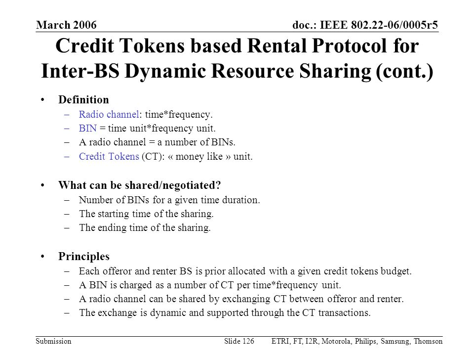 March 2006 Credit Tokens based Rental Protocol for Inter-BS Dynamic Resource Sharing (cont.) Definition.