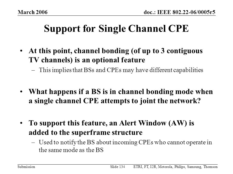 Support for Single Channel CPE
