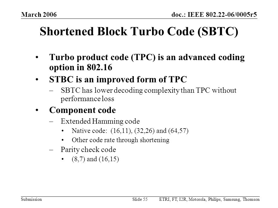 Shortened Block Turbo Code (SBTC)