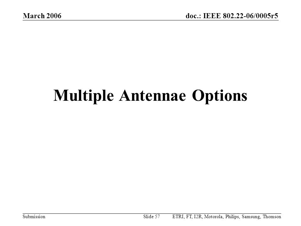 Multiple Antennae Options