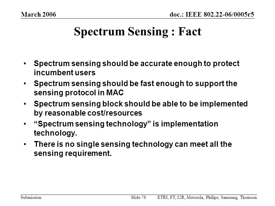 Spectrum Sensing : Fact
