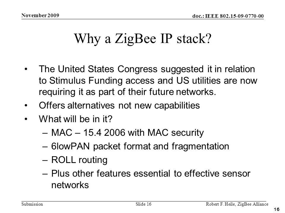 November 2009 Why a ZigBee IP stack