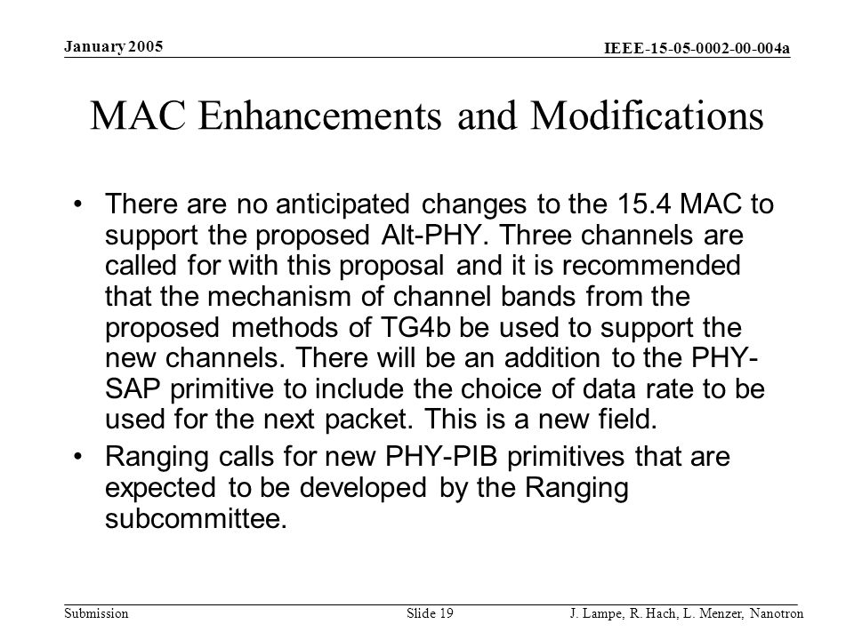 MAC Enhancements and Modifications