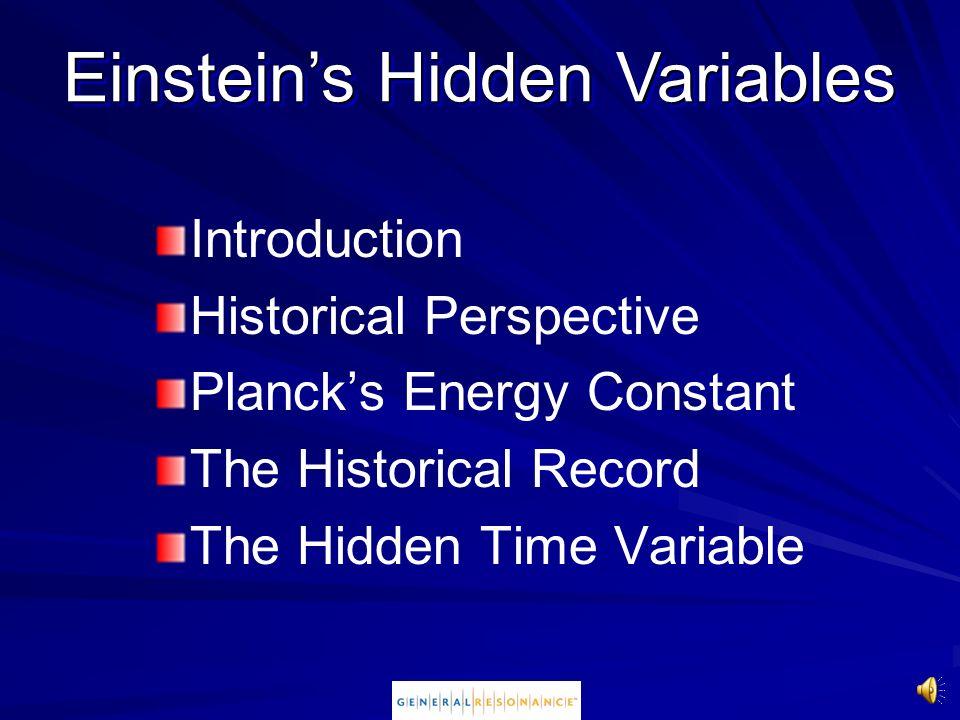 Einstein's Hidden Variables