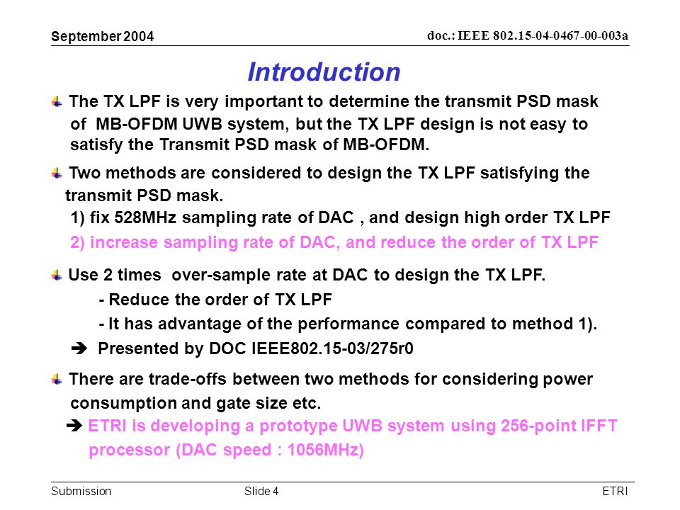 September 2004 Introduction. The TX LPF is very important to determine the transmit PSD mask.