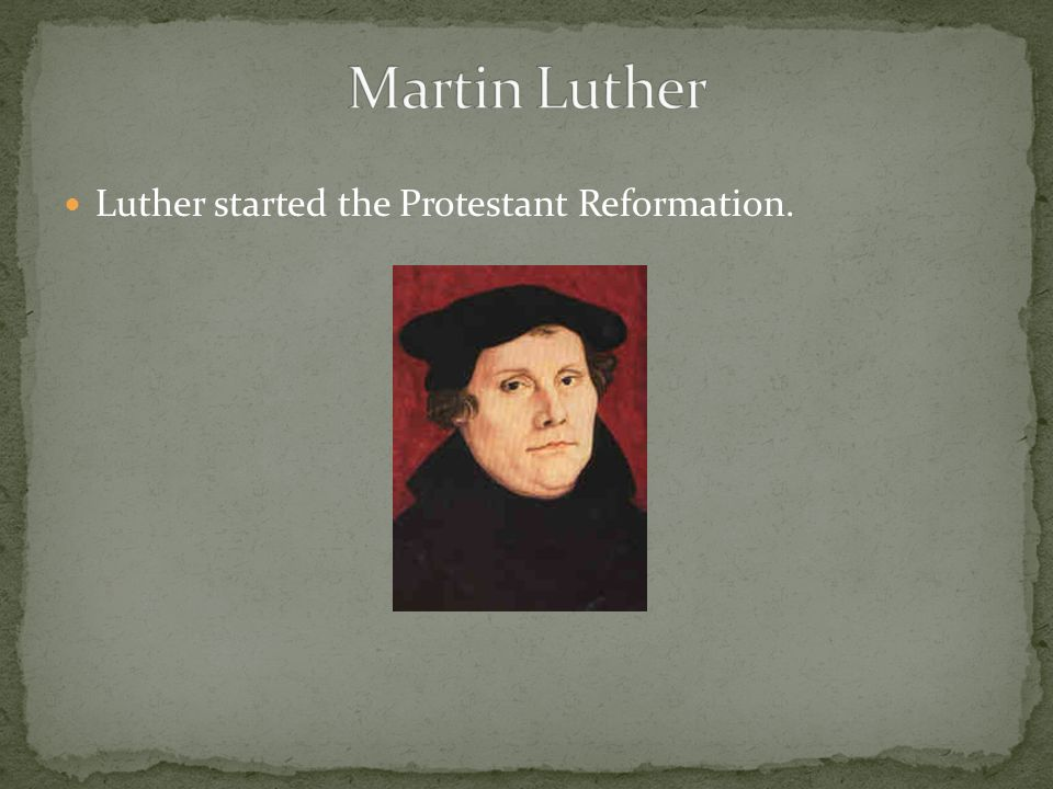 A paper on martin luther and the protestant reformation