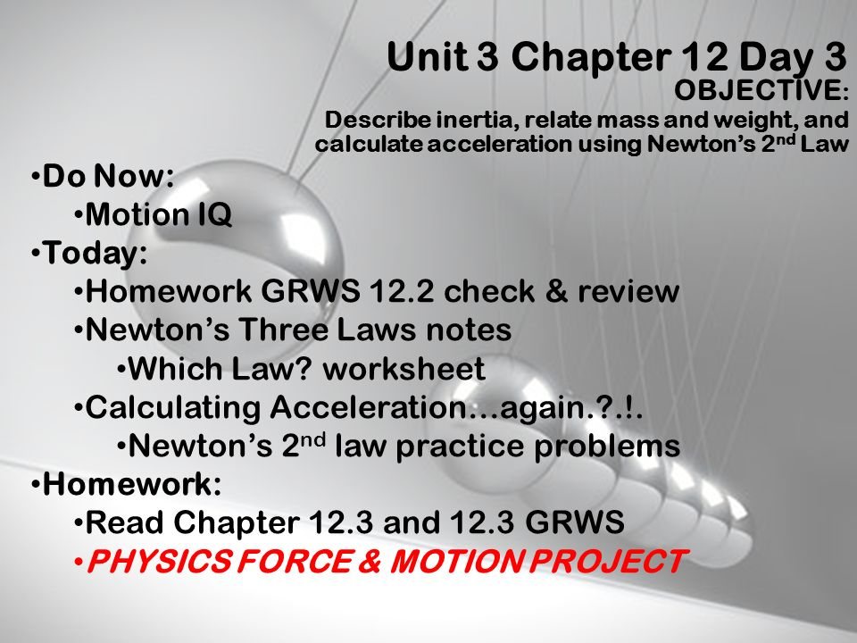 Unit 3 Chapter 12 Day 3 OBJECTIVE: