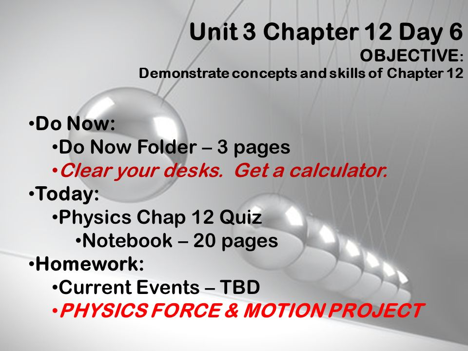 Unit 3 Chapter 12 Day 6 Do Now: Do Now Folder – 3 pages