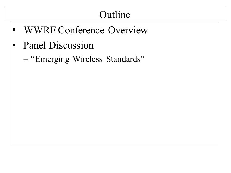 WWRF Conference Overview