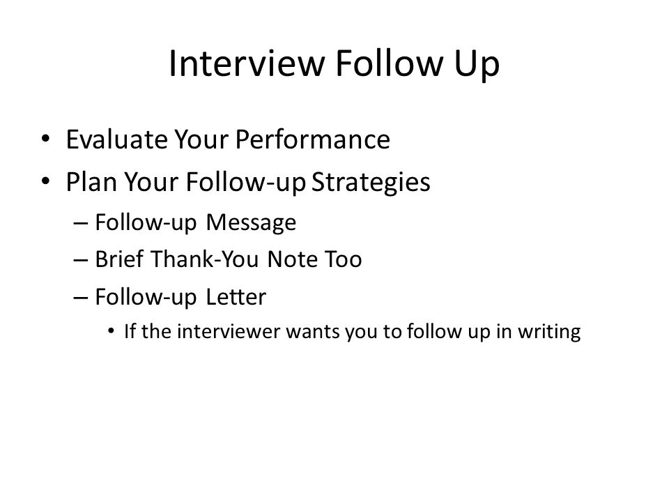 Wrap Up The Interview In Your Favor
