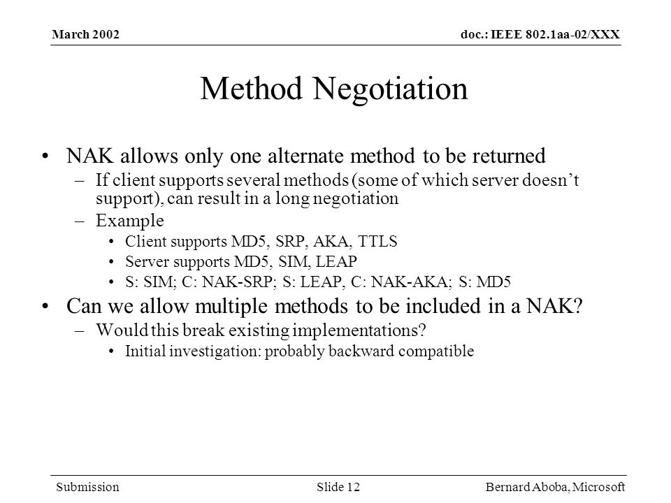 Method Negotiation NAK allows only one alternate method to be returned