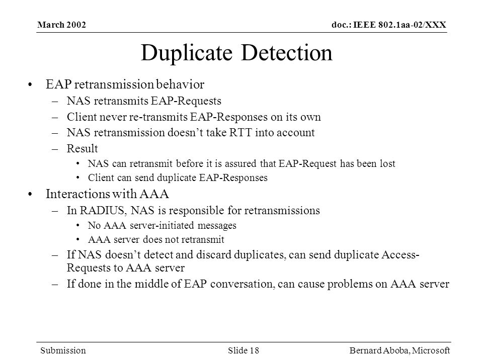 Duplicate Detection EAP retransmission behavior Interactions with AAA