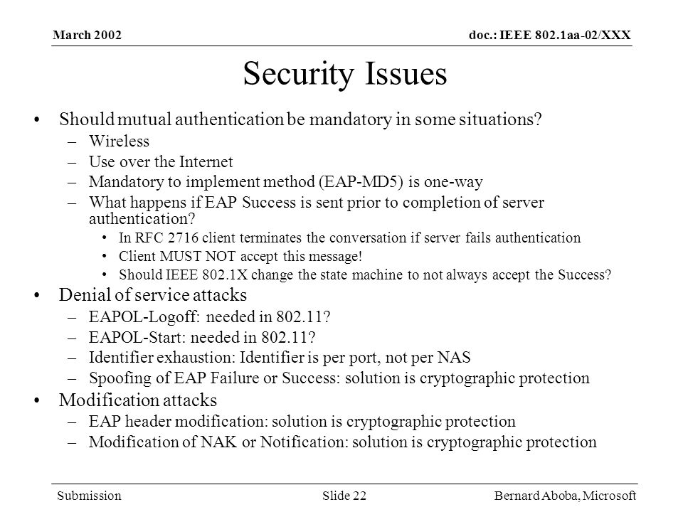 March 2002 Security Issues. Should mutual authentication be mandatory in some situations Wireless.