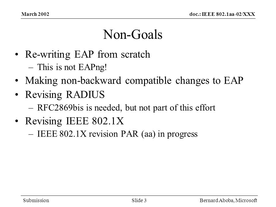 Non-Goals Re-writing EAP from scratch