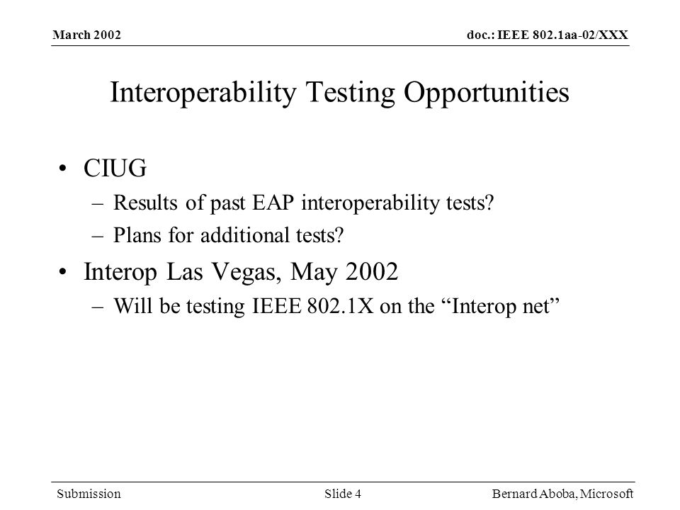 Interoperability Testing Opportunities