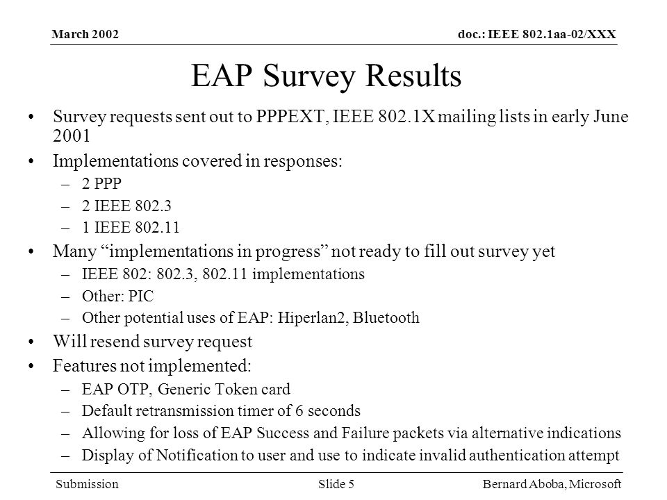 March 2002 EAP Survey Results. Survey requests sent out to PPPEXT, IEEE 802.1X mailing lists in early June 2001.