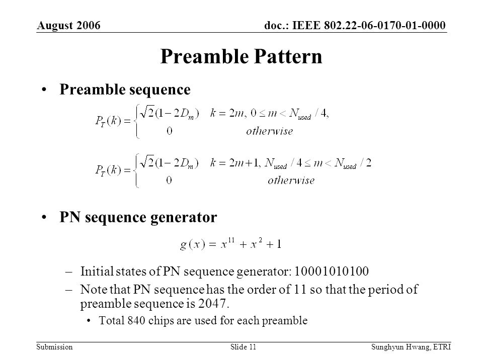 Preamble Pattern Preamble sequence PN sequence generator