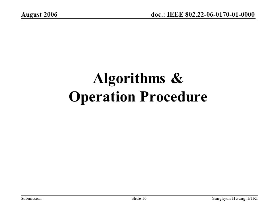 Algorithms & Operation Procedure