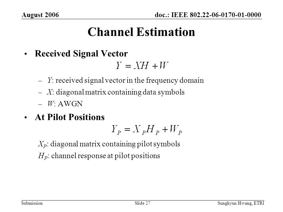 Channel Estimation Received Signal Vector At Pilot Positions