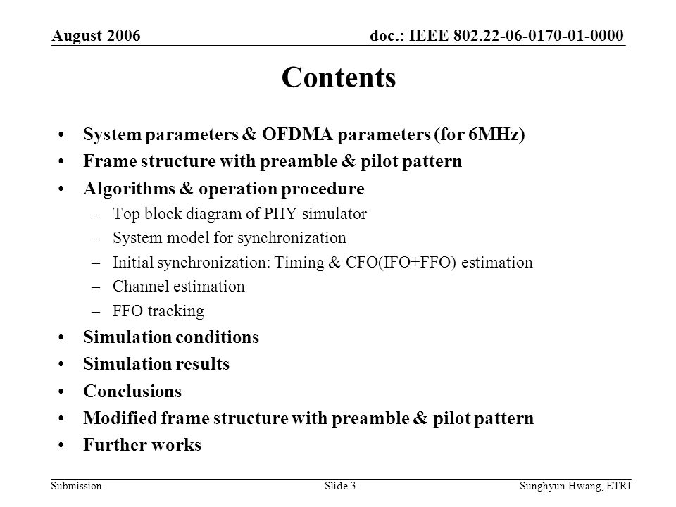 Contents System parameters & OFDMA parameters (for 6MHz)