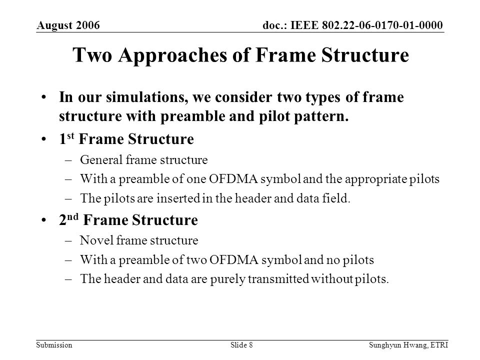 Two Approaches of Frame Structure