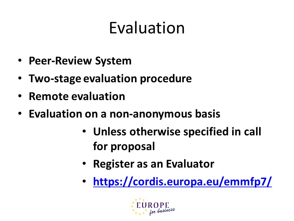 Evaluation Peer-Review System Two-stage evaluation procedure