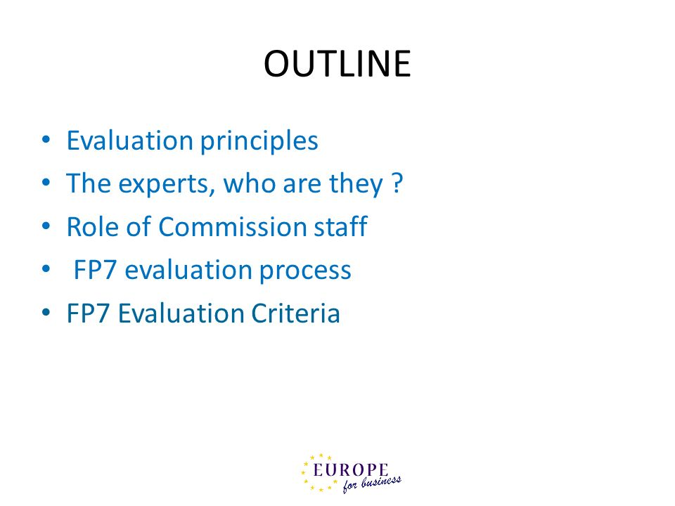 OUTLINE Evaluation principles The experts, who are they