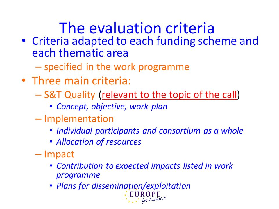 The evaluation criteria