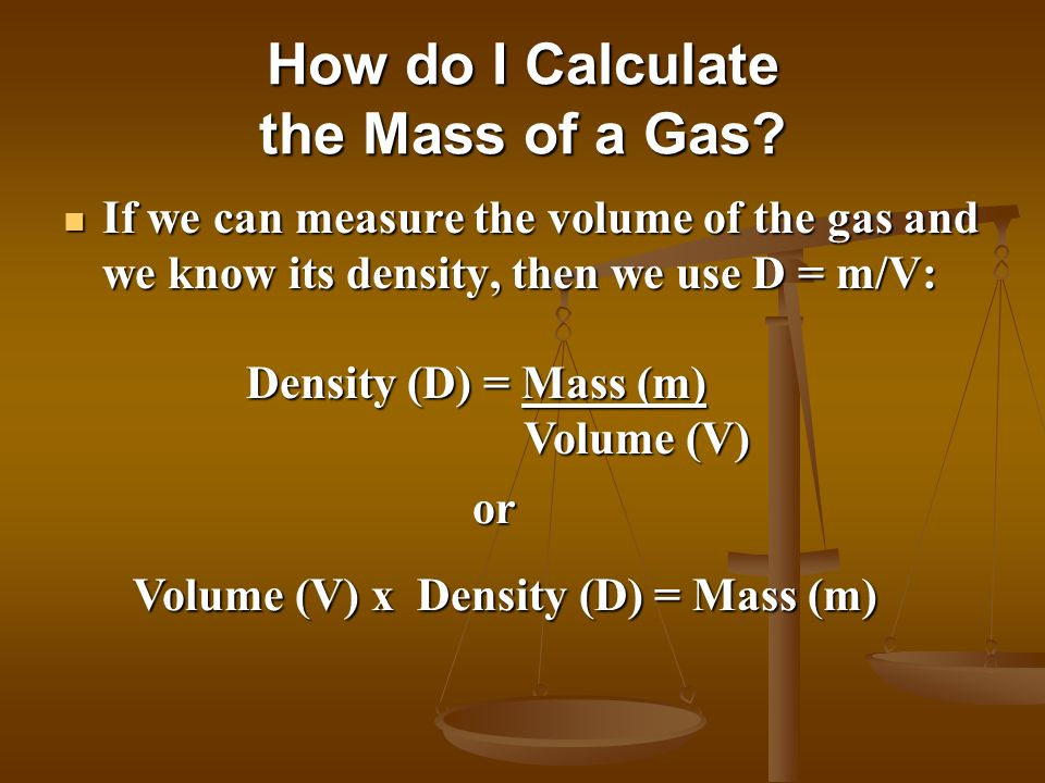 How do I Calculate the Mass of a Gas