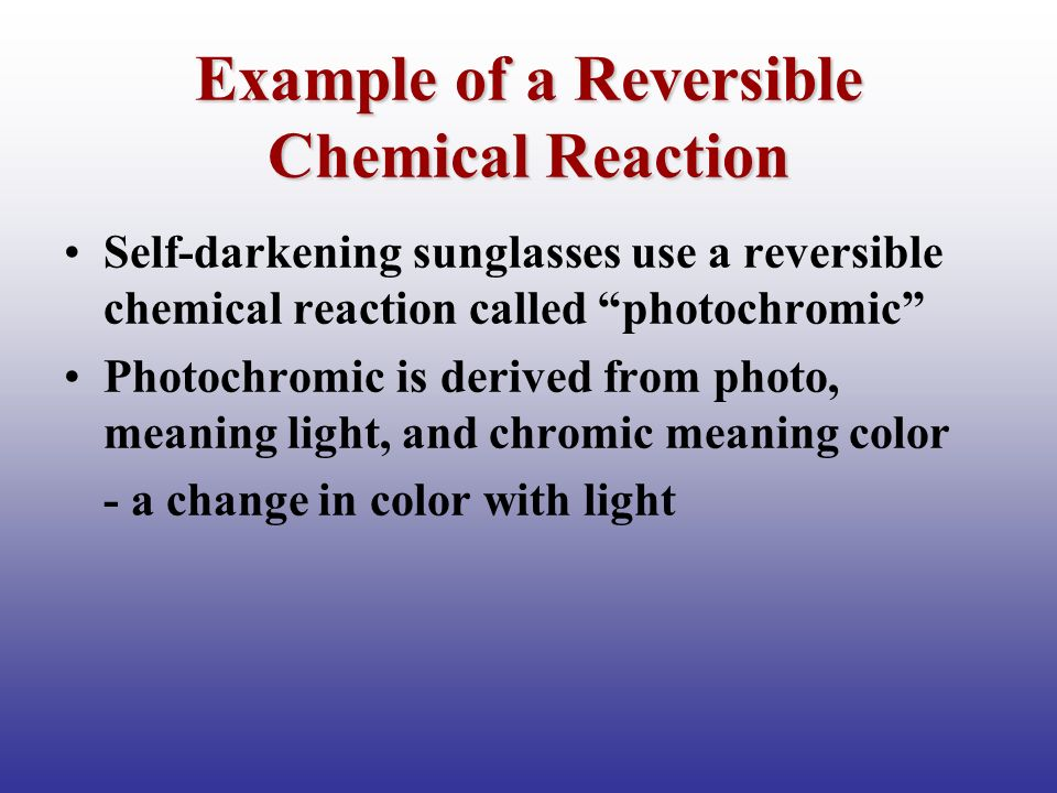 Example of a Reversible Chemical Reaction
