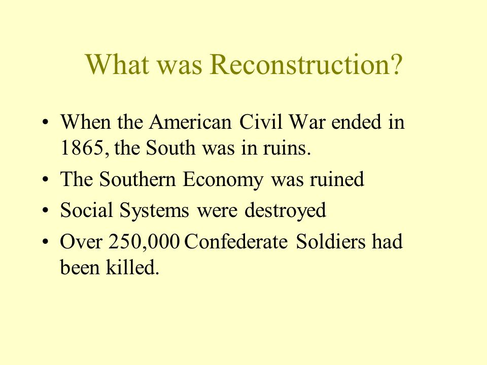 Reconstruction Rebuilding the South. - ppt download