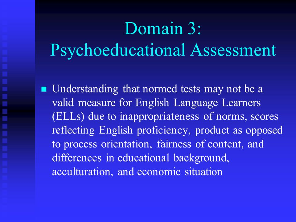 Domain 3: Psychoeducational Assessment
