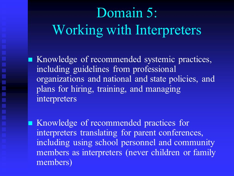 Domain 5: Working with Interpreters