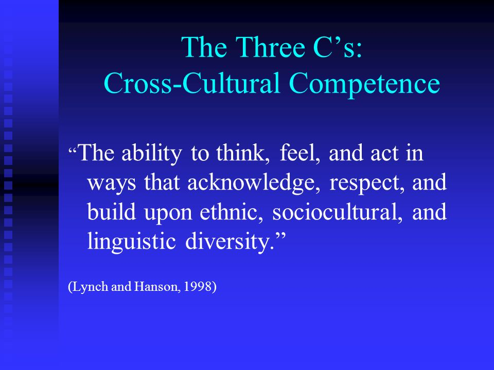The Three C's: Cross-Cultural Competence