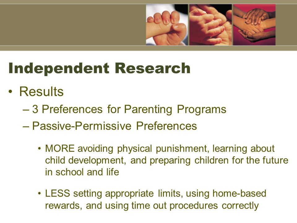 Independent Research Results 3 Preferences for Parenting Programs