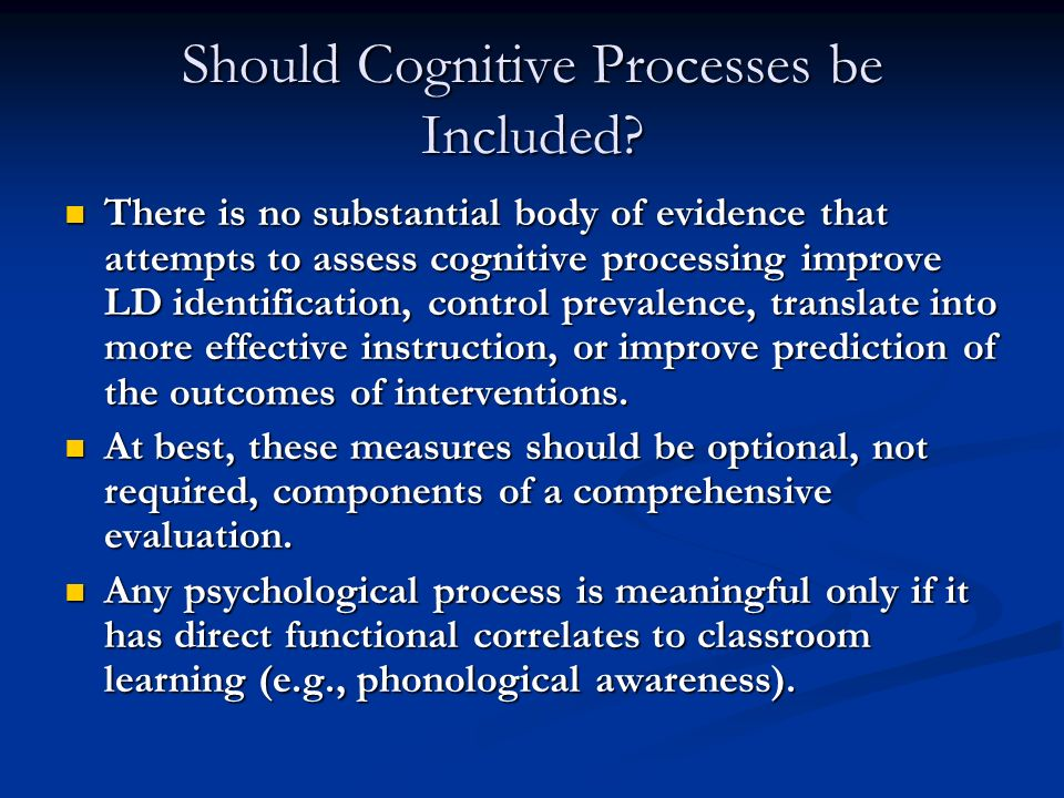 Should Cognitive Processes be Included