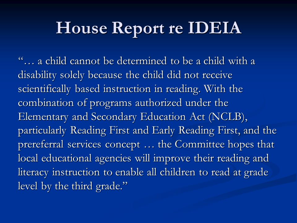 House Report re IDEIA