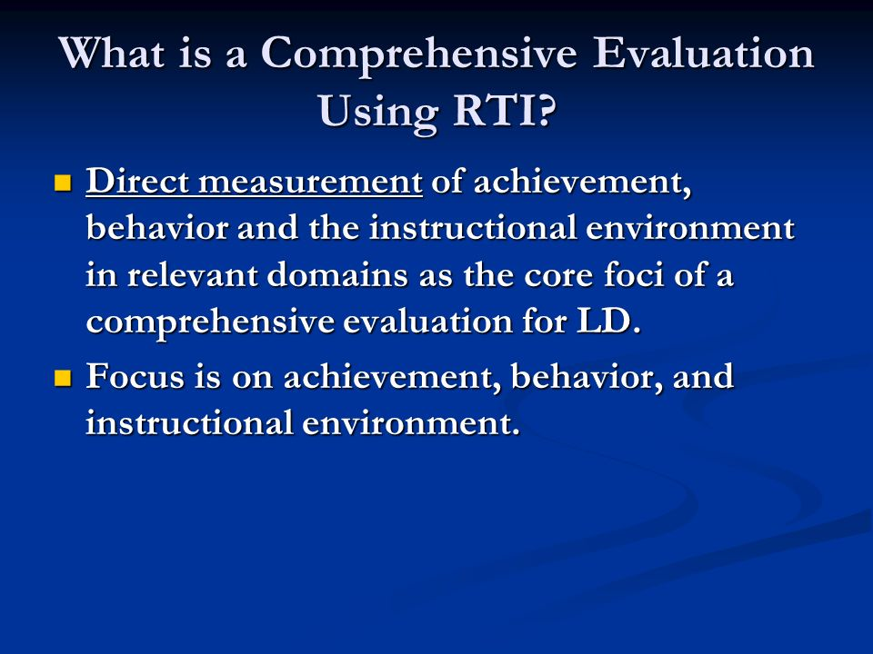 What is a Comprehensive Evaluation Using RTI