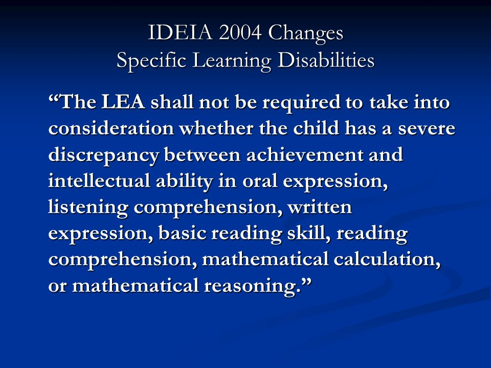 IDEIA 2004 Changes Specific Learning Disabilities