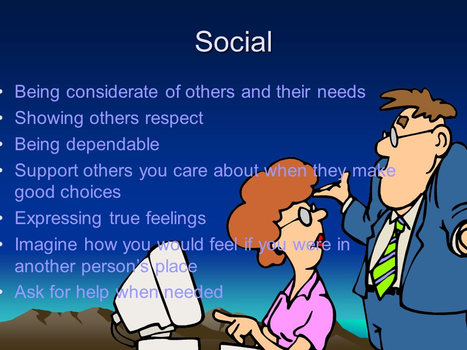 Social Being considerate of others and their needs