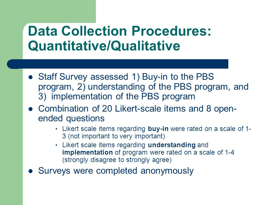 Data Collection Procedures: Quantitative/Qualitative
