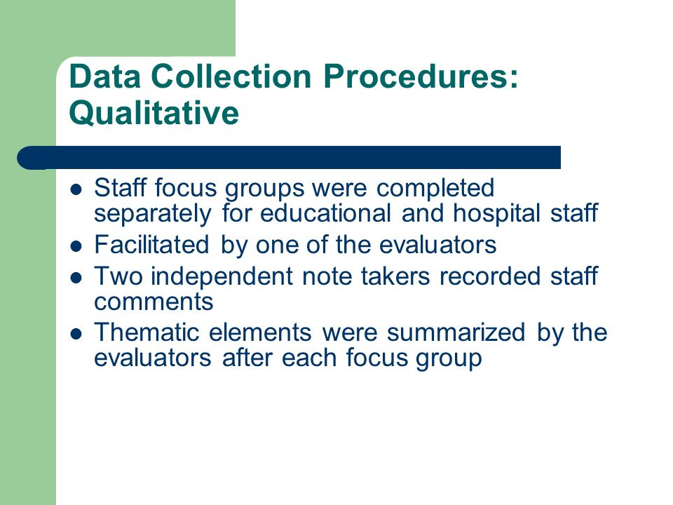 Data Collection Procedures: Qualitative