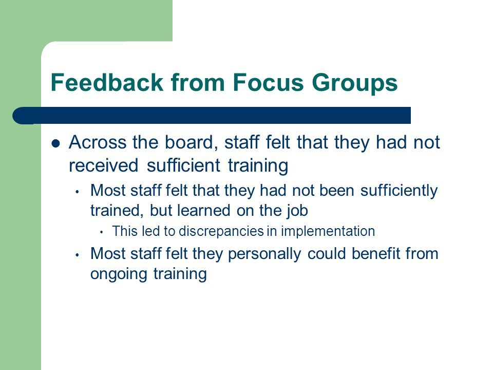 Feedback from Focus Groups