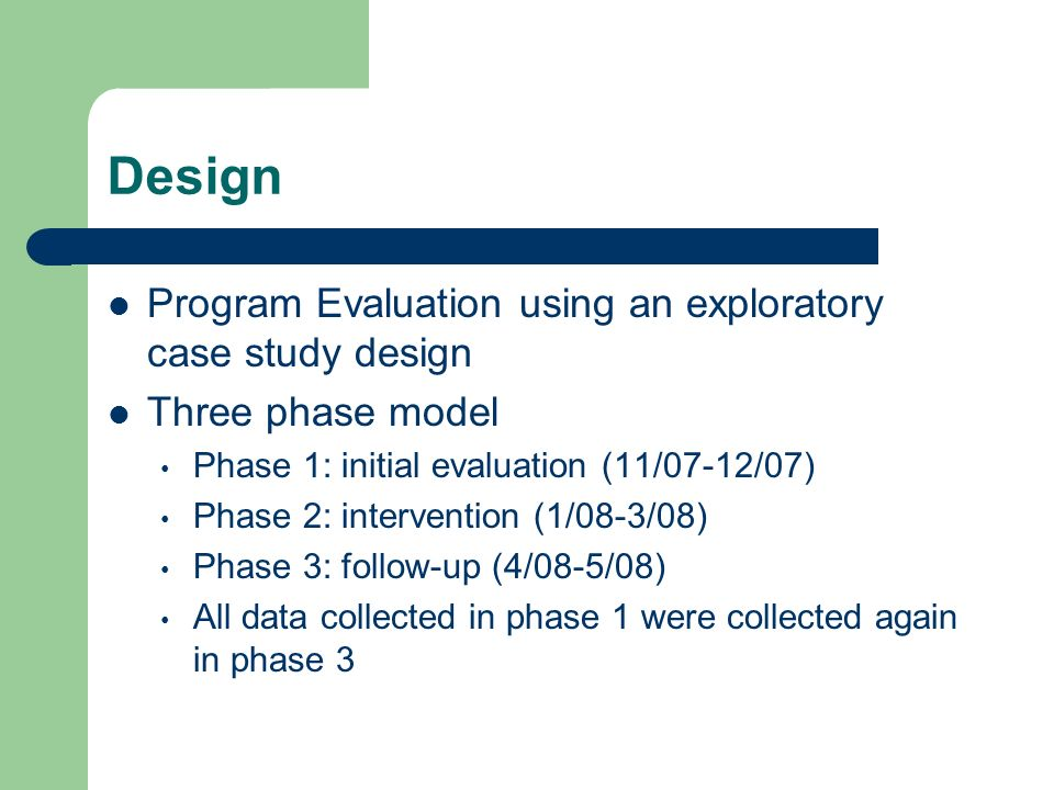 Design Program Evaluation using an exploratory case study design