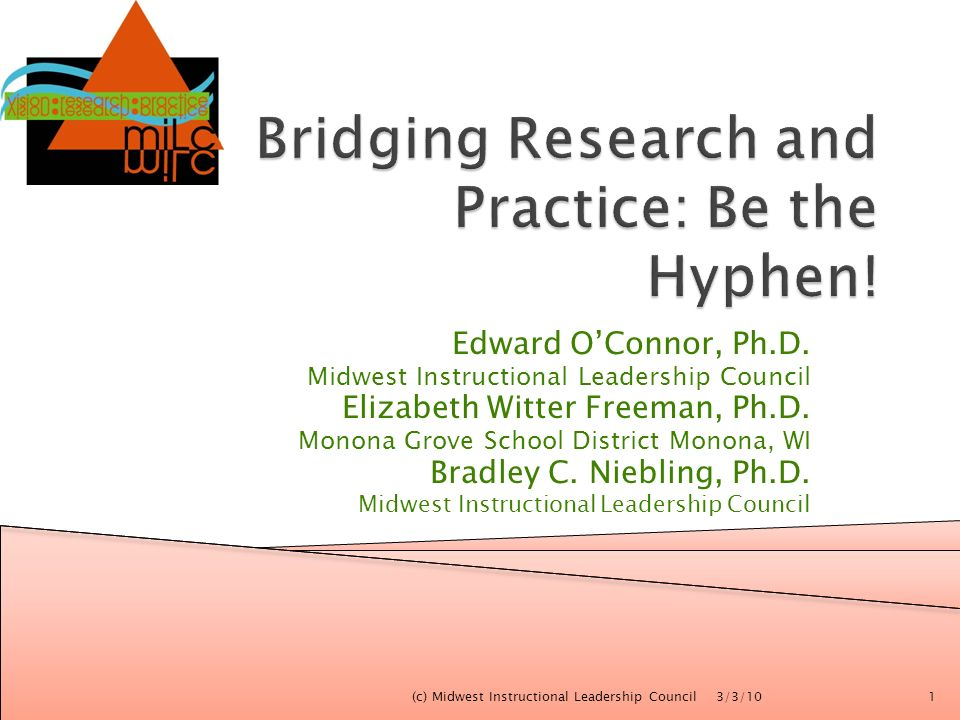 Bridging Research and Practice: Be the Hyphen!