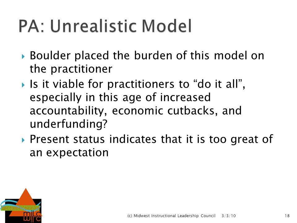 PA: Unrealistic Model Boulder placed the burden of this model on the practitioner.