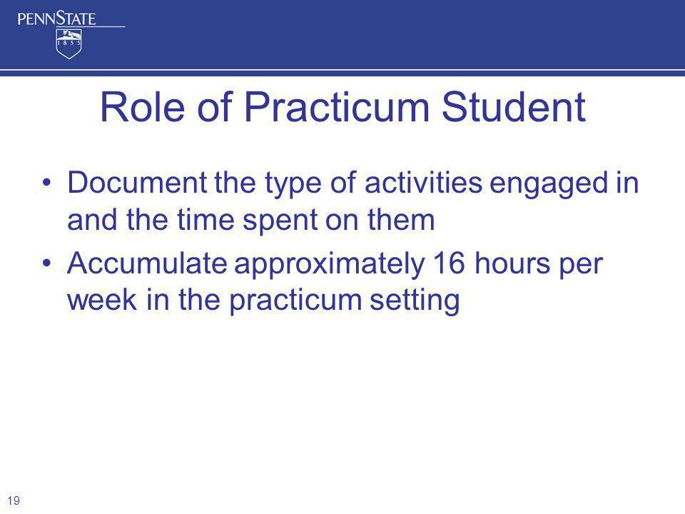 Role of Practicum Student