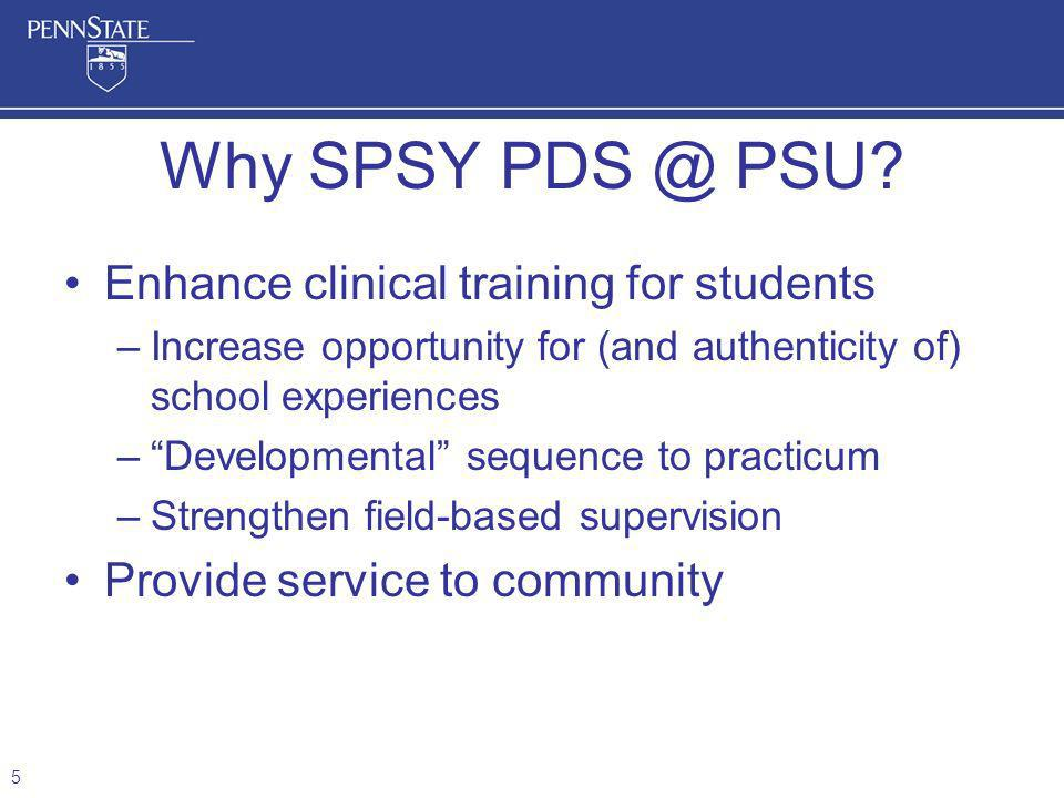 Why SPSY PDS @ PSU Enhance clinical training for students