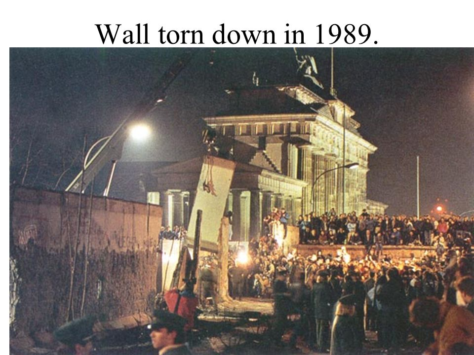 Wall torn down in 1989.
