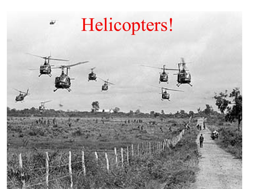 Helicopters!
